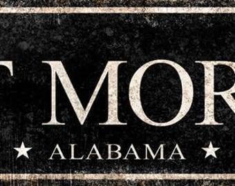 """Fort Morgan, Alabama  // Metal Sign // 5.5"""" x 22"""""""