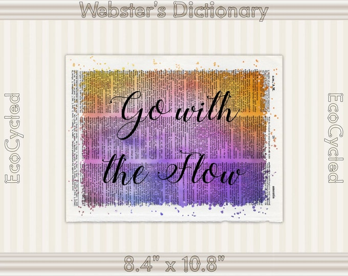 Go with the Flow Inspirational Quote on Vintage Upcycled Dictionary Art Print Book Art Print meditation mindfulness gift motivational art