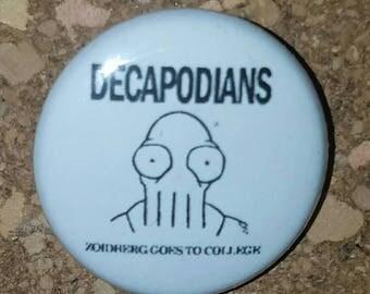 """Decapodians 1"""" Pin, Pinback Button, White/Black"""