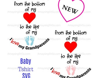SVG - Baby SVG - From the Bottom of my heart - Grandparents Day - Grandparents tshirt - Baby announcement svg - Newborn Bodysuit SVG