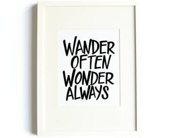 Wander Often Wonder Always® Print - 8x10 print, travel inspiration, travel enthusiast decor, typography, black and white print