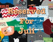 Memory Quilt ~ Reserved for Juli