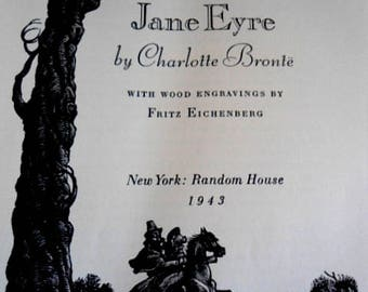Jane Eyre by Charlotte Bronte Illustrated Wood Engravings by Fritz Eichenberg Random House New York 1943