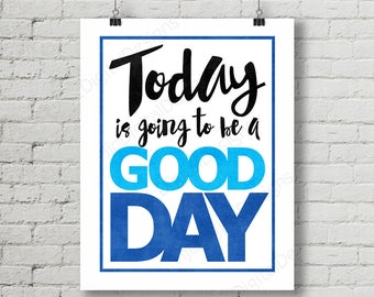 Dear Evan Hansen Inspired Fan Art, Printable Musical Quote, Word Art Poster, Evan Hansen Today a Good Day, 11x14 and 8x10 INSTANT DOWNLOAD