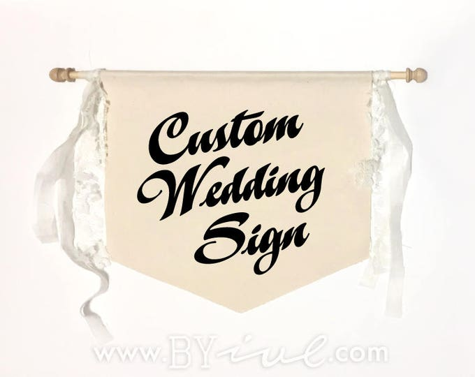 Custom wedding flag sign. Canvas with garland. Banner pennant flag. The perfect touch for a romantic vintage wedding decor. Rustic wedding.