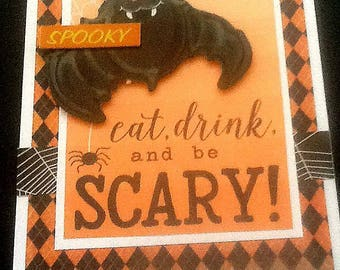 Halloween Eat Drink and be Scary Bat Card