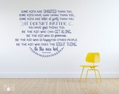 Nursery Be The Nice Kid Wall Decal - Custom Home Decor