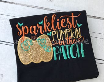 Sparkliest Pumpkin in the Patch- Halloween Shirt - Girls Halloween Shirt - Pumpkin Patch Shirt -Halloween Shirt - Fall Shirt