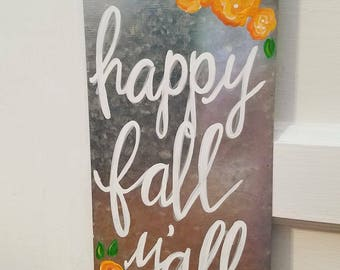 "Happy Fall Y'all - Metal Sign, 6""x14"""