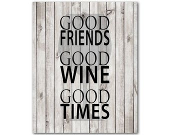 Good Friends Good Wine Good Times Print - Typography Word Art - Kitchen Wall Art - Wine glass silhouette - Chalkboard print - Happy hour