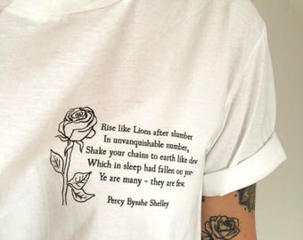 Percy Shelley T-Shirt - Political Slogan Tshirt - Rise Like Lions - Poetry Quote - Labour Party Tee - Corbyn T-shirt - Feminism - Womens