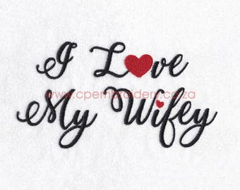 I Love My Wifey Wording Machine Embroidery Download Design Medium