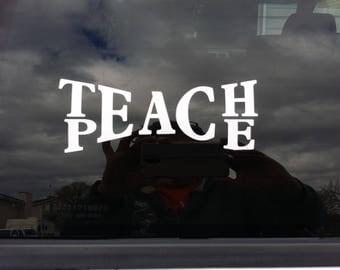 Car Decal, Teach Peace, Vinyl Decal