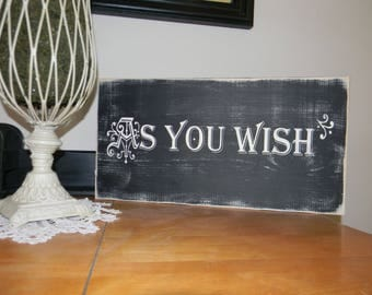 As You Wish Sign--Say I Love you a different way (Set of 7)