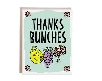 Thanks a Bunch Card, Thank You Card, Thanks Bunches, Thanks, Pun Card, Pun Birthday Card, Punny
