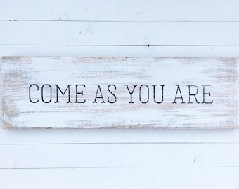 Come As You Are | hand painted wood sign | gallery wall | custom wood sign | wood sign