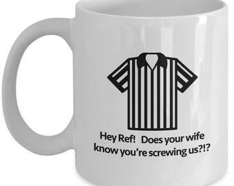 Hey Ref Screwing Us Funny Mug Gift for Hockey fan Hooking Coffee Cup