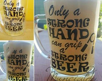 1  BEER TANKARD, with vinyl application, handmade just for real heavy beer drinker