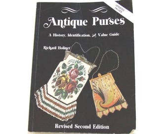 Book of Antique Purses History Value Guide by Richard Holiner