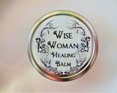 Wise Woman Herbal Healing Balm 1 or 2 Oz.  Natural Balm, Herbal Salve, Organic Balm, Wound Care, Natural Salve, Comfrey Salve, Sprain Balm