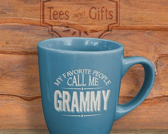 Grammy Etched Mug, My Favorite People Call Me Grammy Etched Mug