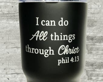 Inspirational Tumbler, RTIC, I Can Do All Things through Christ, Christian tumbler, Christian Gifts, Bible Study Gifts, Pastor Gifts