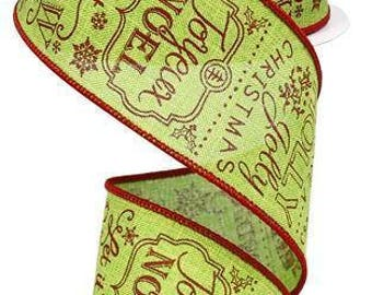 """Christmas Ribbon, Holiday Sayings, 2.5"""" x 10Yds, Wired, Holiday Ribbon, Wreath Supply, Wreath, Holiday Ribbon, 85J7X,"""