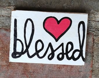 Blessed Wooden Sign, Blessed Decorative Wood Sign, Pallet Art