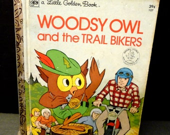 Woodsy Owl and the Trail Bikers- A Little Golden Book - 1974