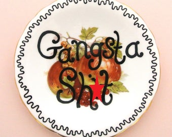 Gangsta Sh*t Ring Dish Mature Content Rude Ash Tray Funny Adult Humor Gift for Gagster Trinket Holder Jewellery Upcycled Vintage Plate Retro