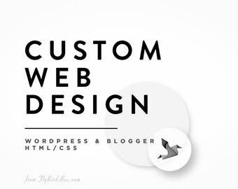 Custom Website Design - Custom Blog Design - Blogger Template Customization  - Wordpress Template Customization