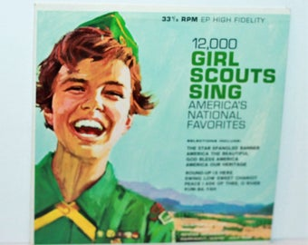 12000 Girl Scouts Sing Americas National Favorites Record 33-1/3RPM High Fidelity GSEP-2 vintage