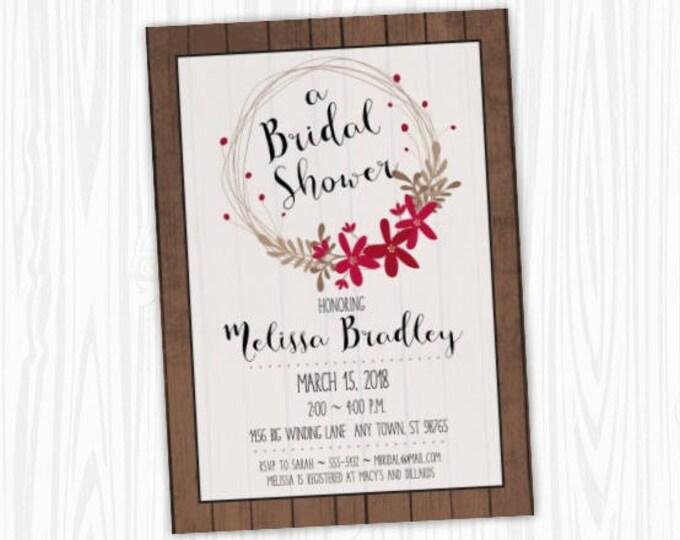 Printable Wedding Invitation, Barn Wood and Wreath Wedding Shower Invite, Printable Shower Invite, CUSTOM Design, 4x6 or 5x7