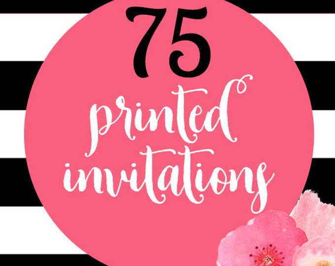 75 Printed Invitations With Envelopes