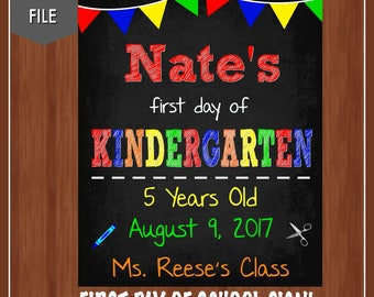 First Day of Kindergarten Sign - Personalized - Custom Kindergarten Chalkboard - Digital - First Day of School Chalkboard Sign - Any Grade