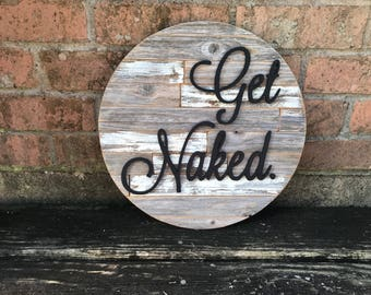 "14"" get naked GypsySoultx sign"