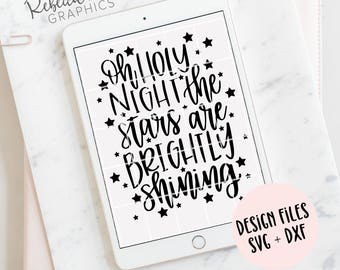 Oh Holy Night lyrics dxf svg | hand lettered | bible verse | cricut | silhouette | instant download