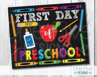 First Day of Preschool First 1st Day of School Sign 1st Day of Preschool Photo Booth Props CHALKBOARD Sign - Printable (8x10)