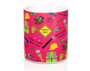 Pink Safety First Construction Volunteer 11 or 15 oz Mugs
