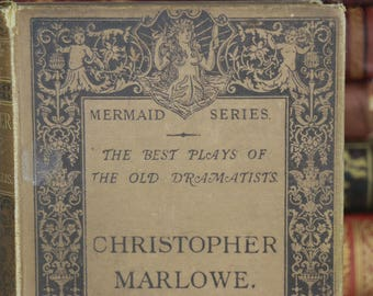 Christopher Marlowe - The Best Plays of the old Dramatists - Havelock Ellis