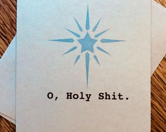 "Funny holiday card: ""O, holy shit."""