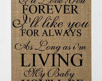 I'll Love You Forever - BURLAP SIGN 5x7 8x10 - Rustic Vintage/Home Decor/Nursery/Love House Sign