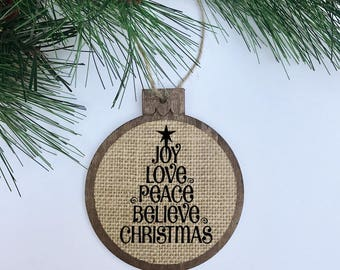 Joy Love Peace Believe Christmas / Christmas Tree / Star / Rustic / Christmas Ornament / Wood Burlap / Christmas Gift