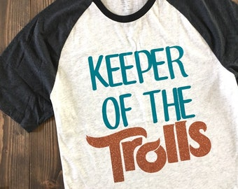 Keeper of the Trolls Adult Shirt