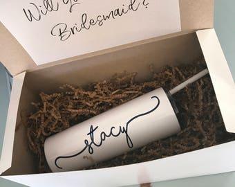 Bridesmaid gift, bridesmaid box, proposal box, proposal gift, personalized tumbler, will you be my, monogrammed tumbler,
