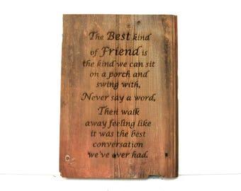 Best Kind of Friend Barnwood Sign