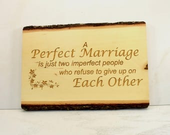 Perfect Marriage Bark Edge Sign
