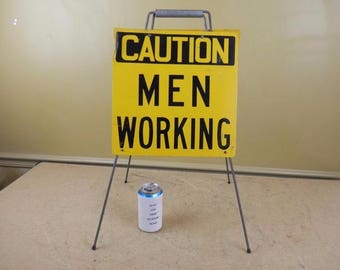 Vintage Metal Caution Men Working Sign Fold Out Road Traffic Factory Man Cave