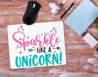 Unicorn Mouse Pad, Sparkle Like a Unicorn Mousepad, Unicorn Office Desk Accessories, Personalized Mouse Pad, Office Supplies