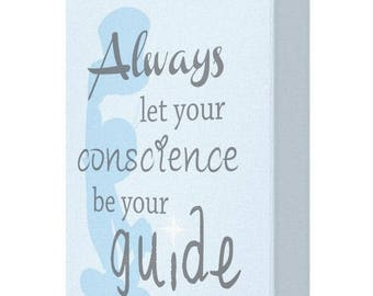 CANVAS PRINT: Always Let Your Conscience Be Your Guide, Pinocchio
